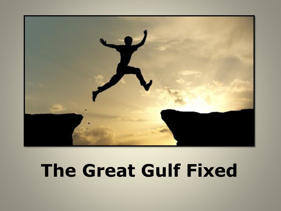 A Great Gulf Fixed